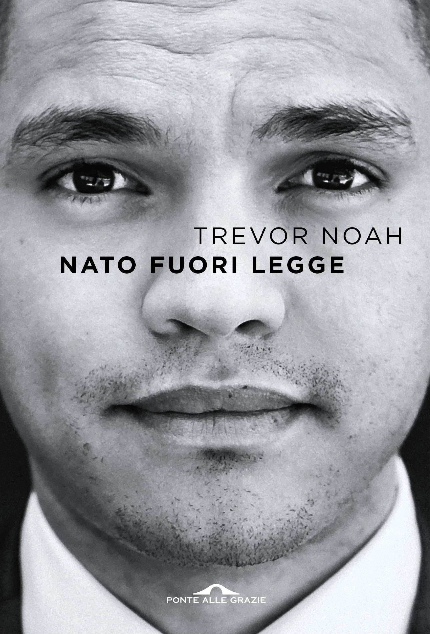 Grandi romanzi ambientati in Africa nato fori legge trevor noah