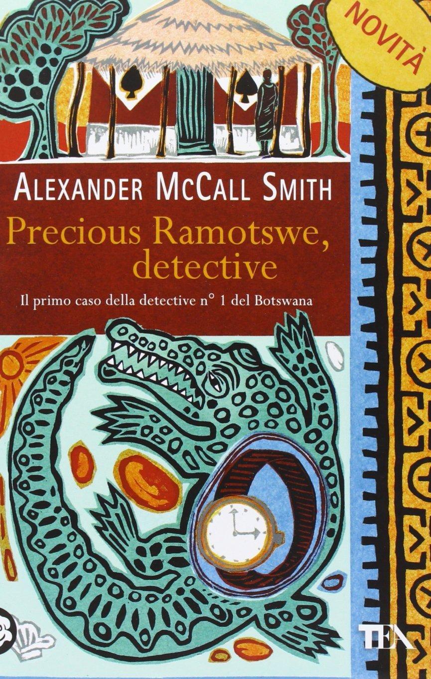 Grandi romanzi ambientati in Africa precious ramowtswe mccall smit