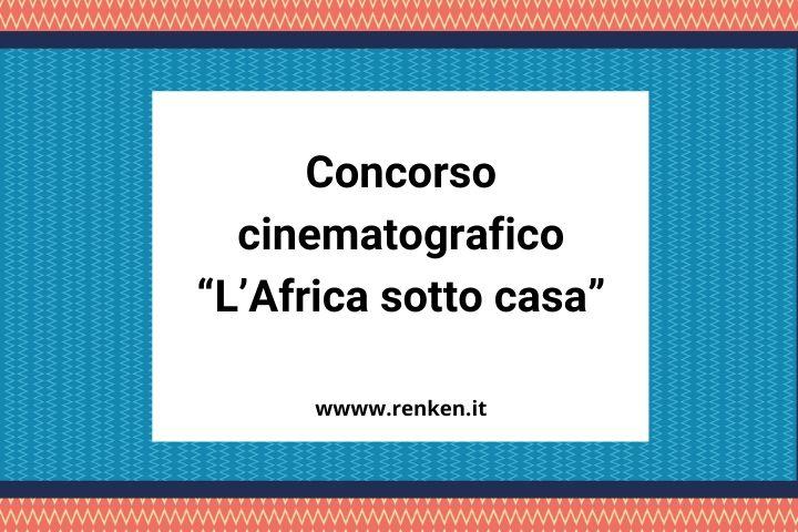 """Concorso cinematografico """"L'Africa sotto casa"""""""