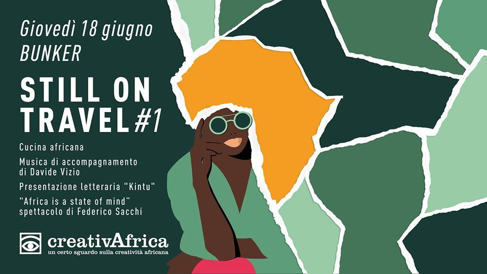 CreativAfrica still on travel #1 presso Bunker