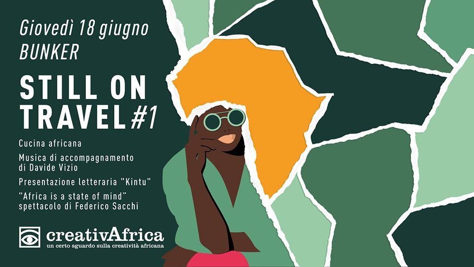 CreativAfrica still on travel #1 presso Bunker