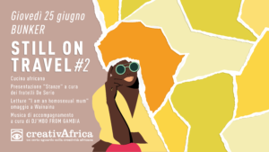 CreativAfrica still on travel #2 presso Bunker