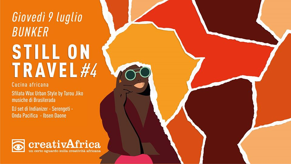 CreativAfrica still on travel #4 presso Bunker